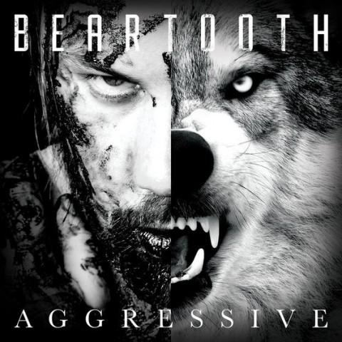 Beartooth - Aggressive - Album Cover