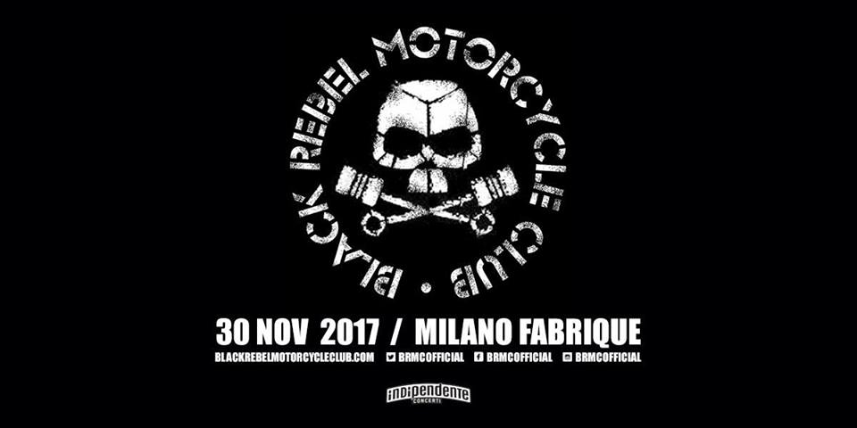Black Rebel Motorcycle Club - Fabrique - Tour 2017 - Promo