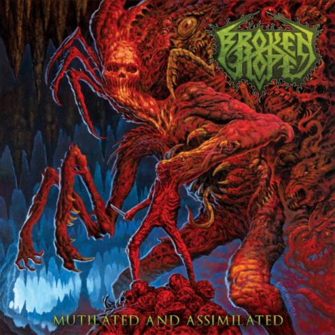 Broken Hope - Mutilated And Assimilated - Album Cover