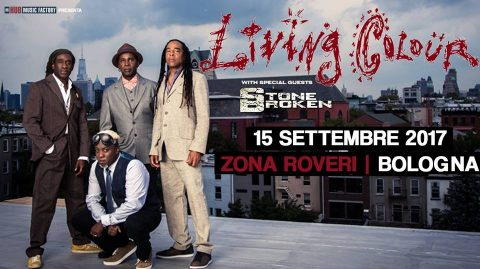 Living Colour - Stone Broken - Zona Roveri - Tour 2017 - Promo