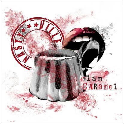 Nastyville - Glam Caramel - Album Cover