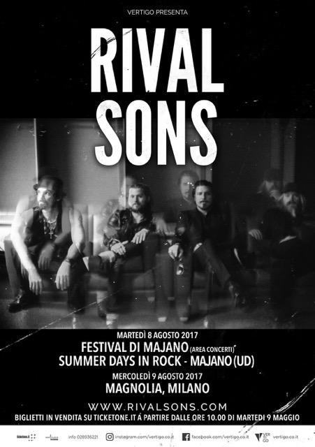 Rival Sons - Festival Di Majano - Summer Days In Rock - Circolo Magnolia - Tour 2017 - Promo