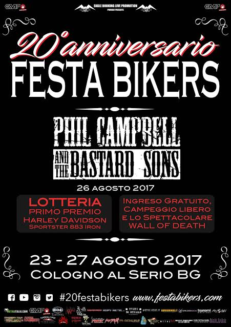 Phil Campbell And The Bastard Sons -Festa Bikers 2017 - Cologno Al Serio - Tour 2017 - Promo