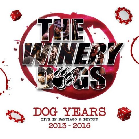 The Winery Dogs - Dog Years Live In Santiago & Behind 2013 - 2016 - Album Cover