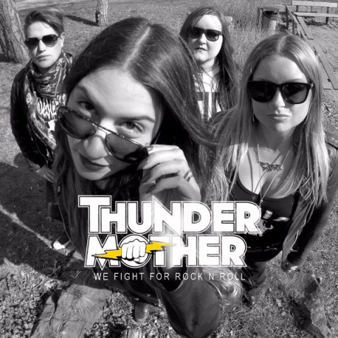 Thundermother - We Fight For Rock N Roll - Single Cover