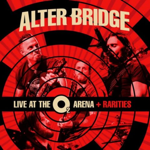 Alter Bridge - Live At 02 Arena + Rarities - Album Cover
