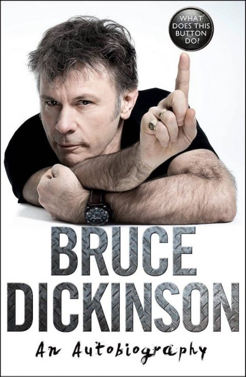 Bruce Dickinson - What Does This Buttom Do - Book Cover