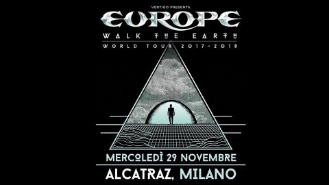 Europe - Alcatraz - Walk The Earth World Tour - 2017 - 2018 - Promo
