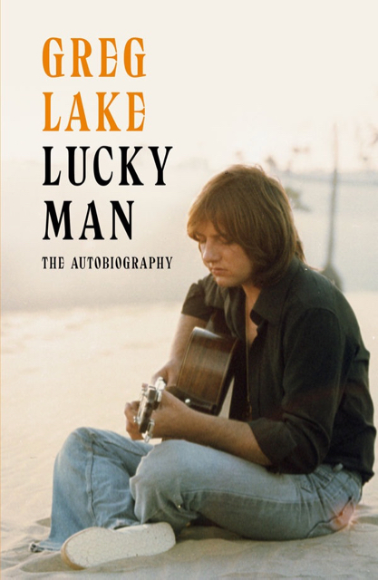 Greg Lake - Lucky Man - Book Cover