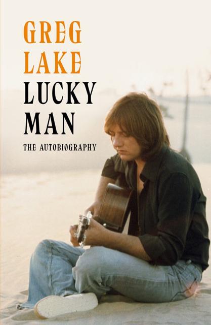 Greg Lake - Lucky Man - Book Cover