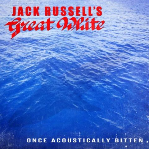 Jack Russels Great White - Once Acoustically Bitten - Album Cover