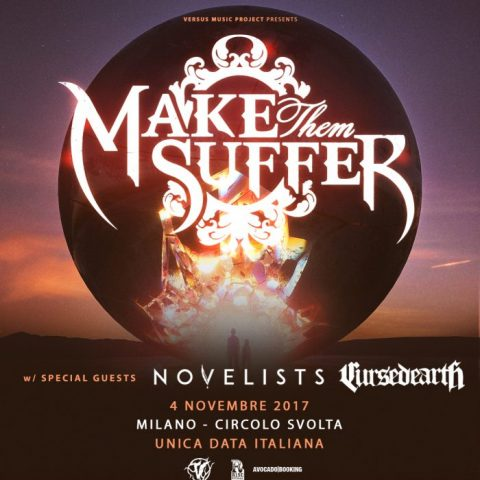 Make Them Suffer - Novelists - Cursed Earth - Circolo Svolta - Tour 2017 - Promo