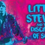 Little Steven and The Discioles Of Soul - Tour 2017