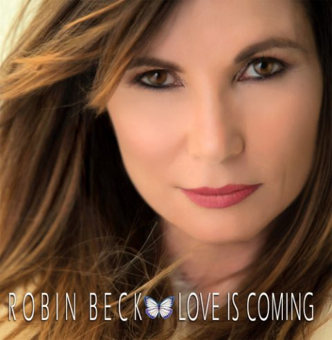 Robin Beck - Love Is Coming - Album Cover