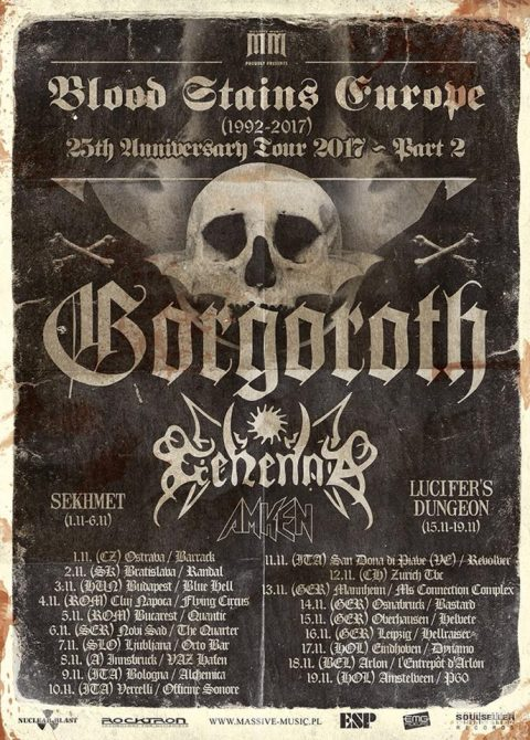 Gorgoroth - Gehenna - Amken - Sekhemet - Lucifer's Dungeon - Blood Stains Europe 2017 - Promo