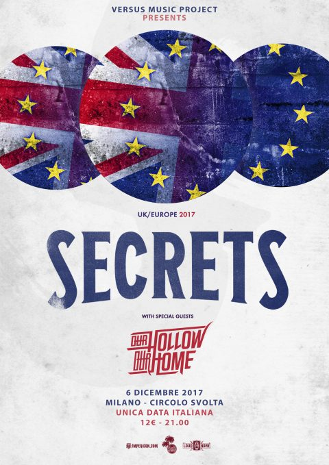 Secrets - Our Hollow Our Home - Circolo Svolta - UK - Europe Tour 2017 - Promo