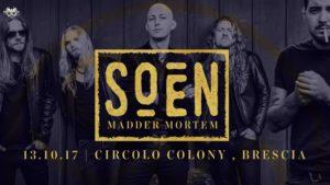 Soen + Madder Mortem @ Brescia @ Circolo Colony