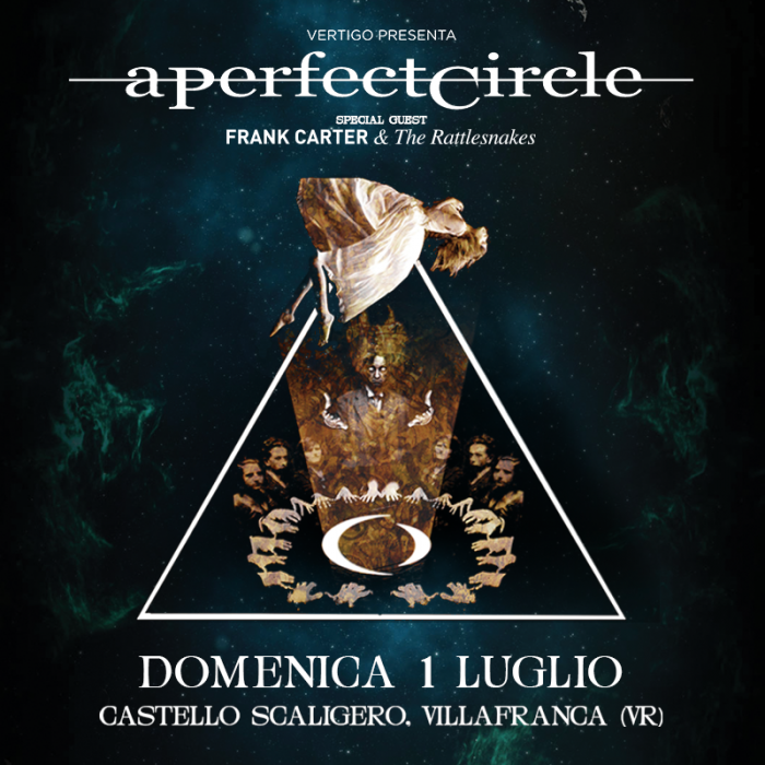 A Perfect Circle - Frank Carter & The Rattlesnake - Castello Scaligero - Tour 2018 - Promo