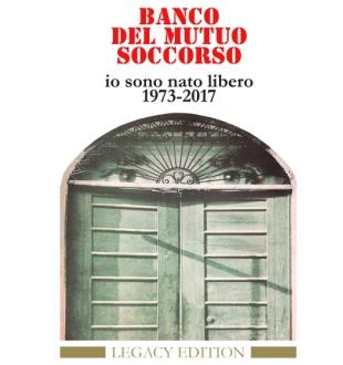 Banco Del Mutuo Soccorso - Io Sono Nato Libero - Legacy Edition - Album Cover