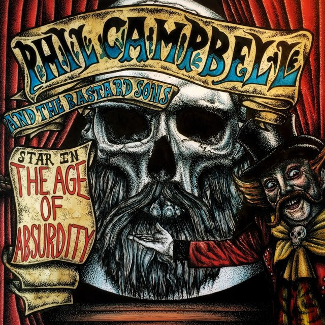 Phil Campbell And The Bastard Sons - The Age Of Absurdity - Album Cover
