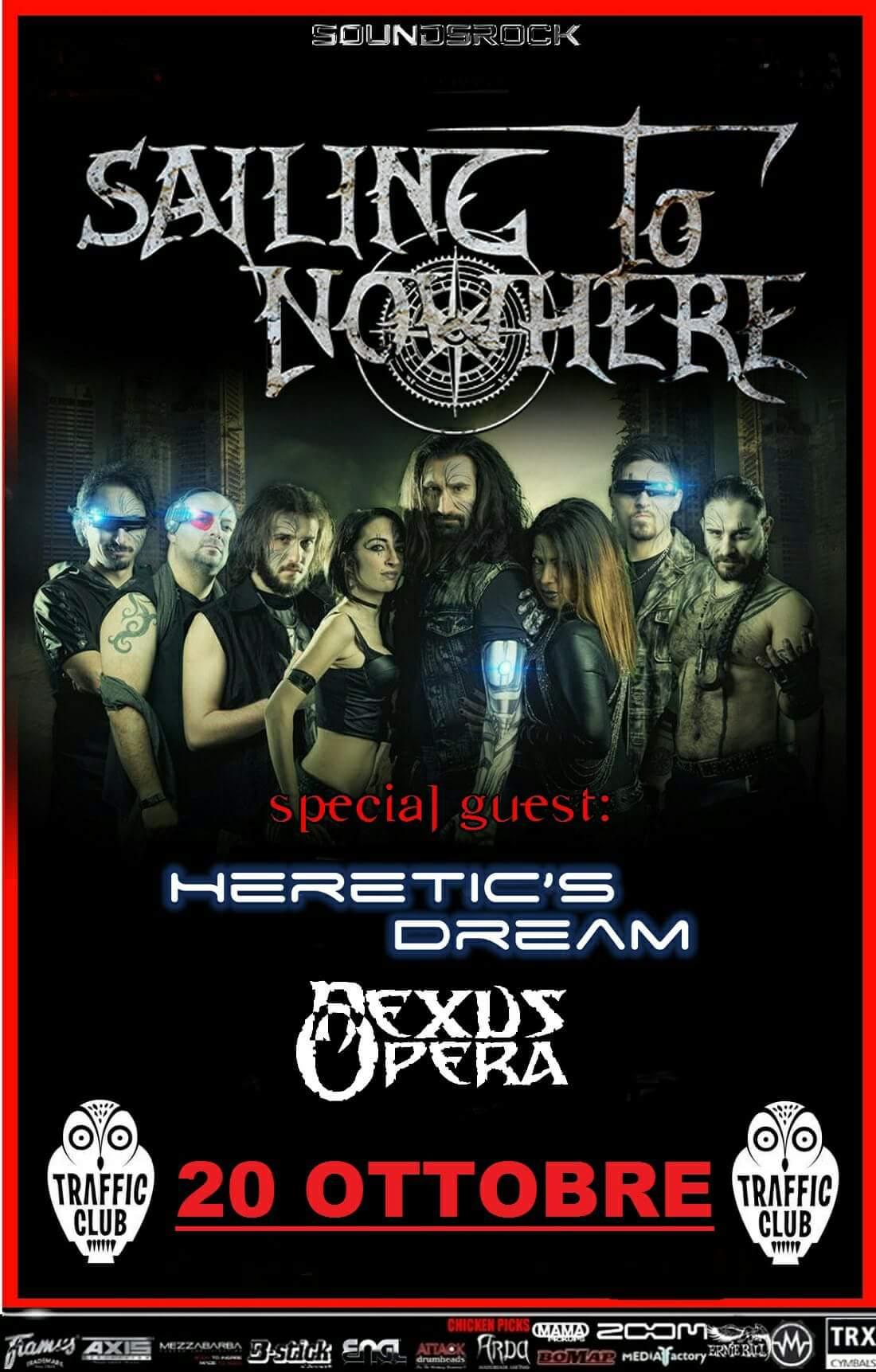 Sailing To Nowhere - Heretic's Dream - Nexus Opera - Traffic Live - Tour 2017 - Promo