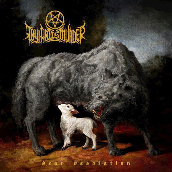Thy Art Is Murder - Dear Desolation - Album Cover