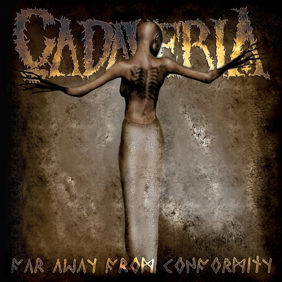 Cadaveria - Far Away From Conformity - Album Cover