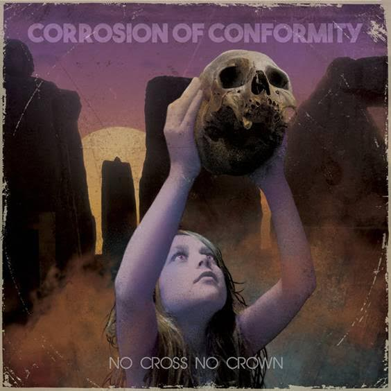Corrosion Of Conformity - No Cross No Crown - Album Cover