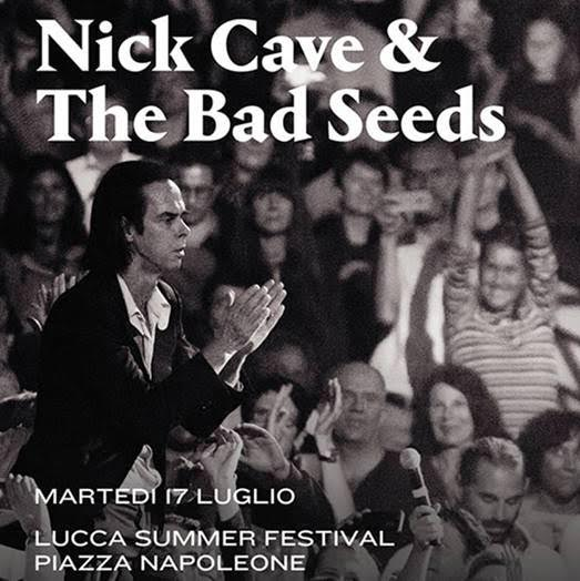 Nick Cave & The Bad Seeds - Lucca Summer Festival - Tour 2018 - Promo