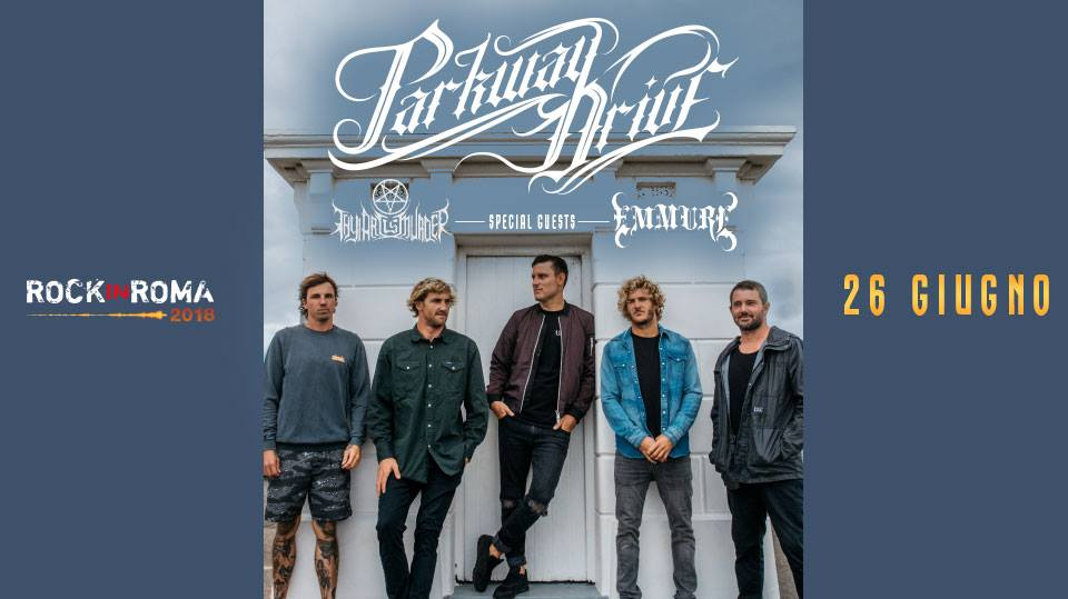 Parkway Drive - Thy Art Is Murder - Emmure - Rock In Roma - Tour 2018 - Promo