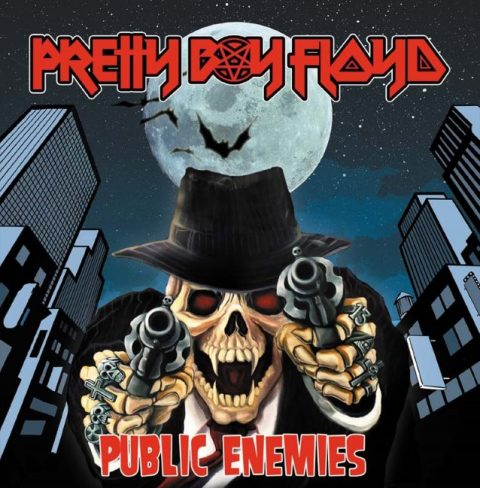 Pretty Boy Floyd - Public Enemies - Album Cover