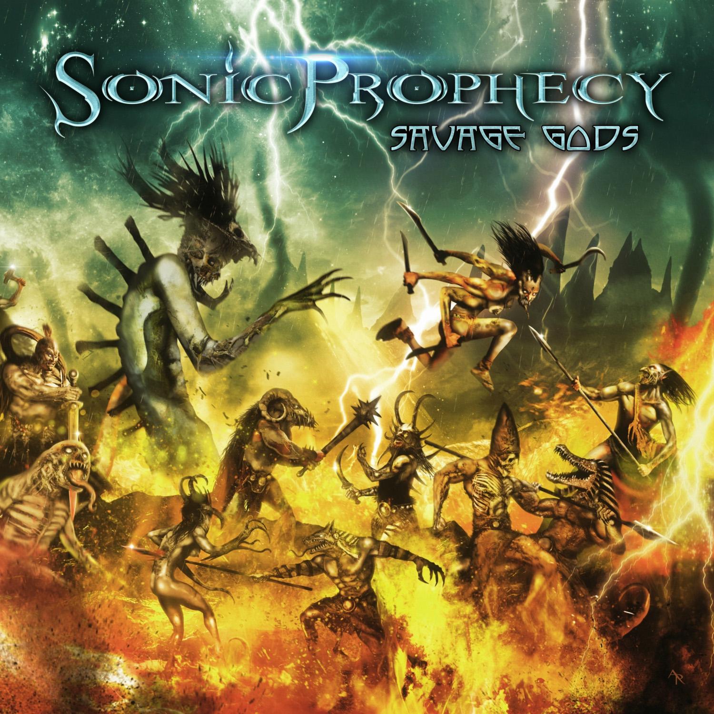 Sonic Prophecy - Savage Gods - Album Cover