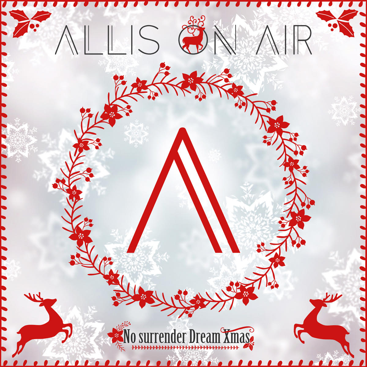 Allis On Air - No Surrender Dream Xmas - Album Cover