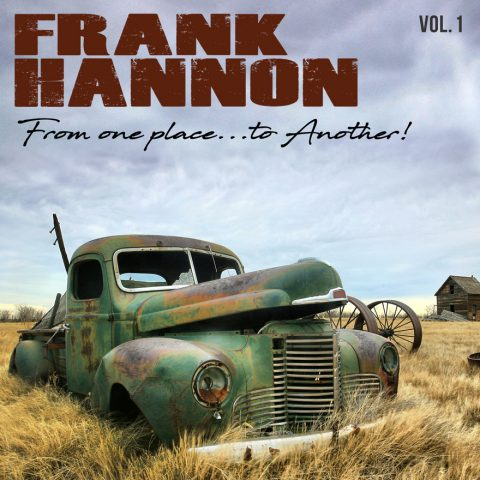 Frank Hannon - From One Place To Another Vol 1 - Album Cover