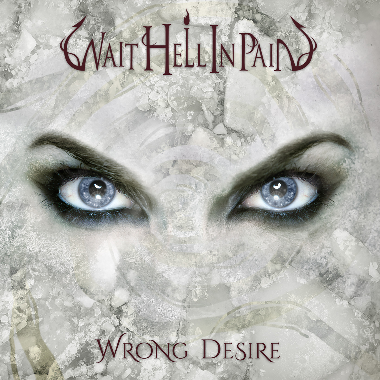 Wait hell In pain - Wrong Desire - 2017