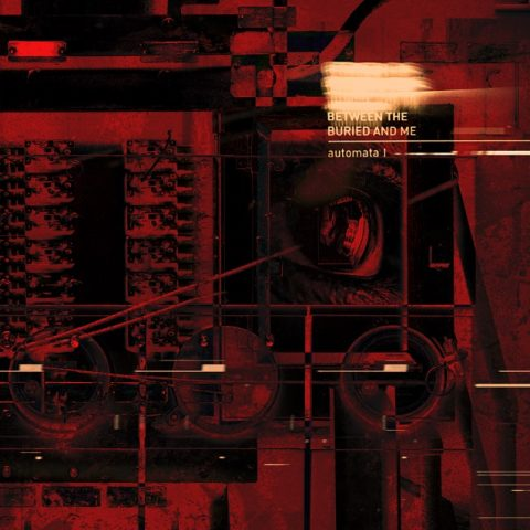 Between The Buried And Me - Automata I - Album Cover