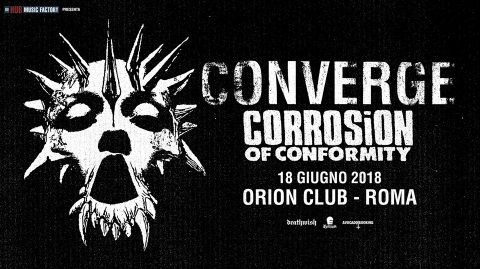 Converge + Corrosion Of Conformity @ Roma @ Orion Club