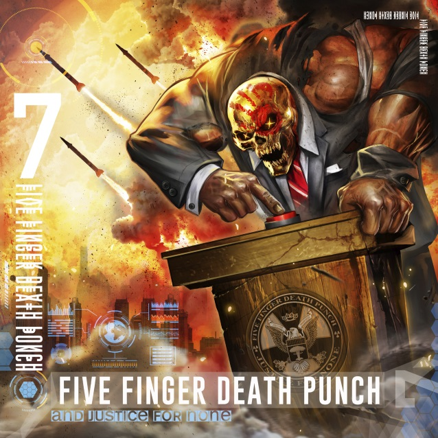 Five Finger Death Punch - And Justice For None - Album Cover