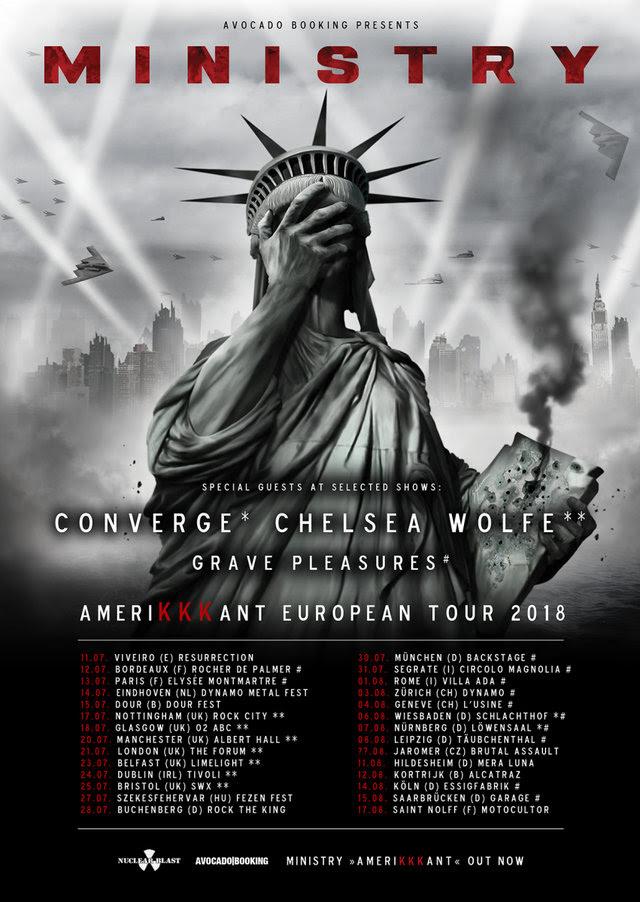 Ministry - Chelsea Wolfe - Converge - Grave Pleasures - Amerikkkant European Tour 2018 - Promo