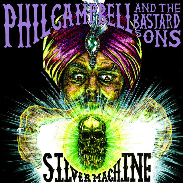 """Phil Campbell & The Bastard Sons - Silver Machine - 7"""" Cover"""