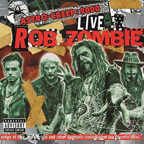 Rob Zombie - Astro Creep 2000 Live - Album Cover