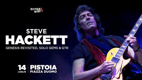 Steve Hackett - Pistoia Blues Festival 2018 - Promo