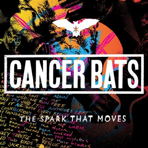 Cancer Bats - The Spark That Moves - Album Cover