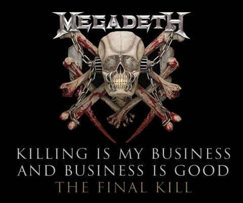 Megadeth - Killing Is My Business And Business Is Good The Final Kill - Ristampa Album Cover