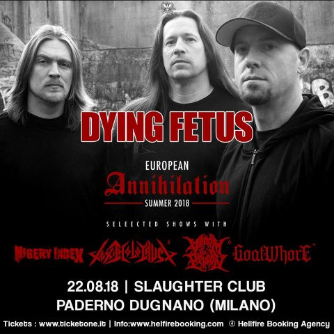 Dying Fetus - Slaughter Club - European Annihilation Summer 2018 - Promo