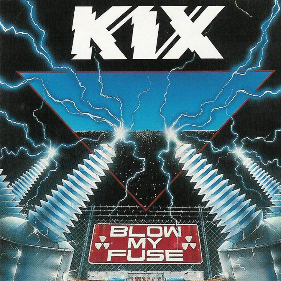 Kix - Blow My Fuse - Album Cover