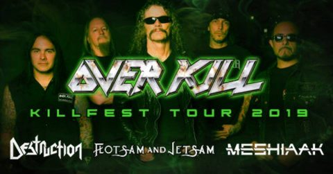Overkill - Destruction - Flotsam And Jetsam - Meshiaak - Killfest Tour 2019 - Promo