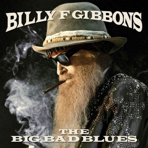 Billy F Gibbons - The Big Bad Blues - Album Cover