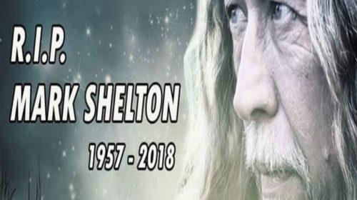 Mark Shelton | 3 dicembre 1957 – 27 luglio 2018