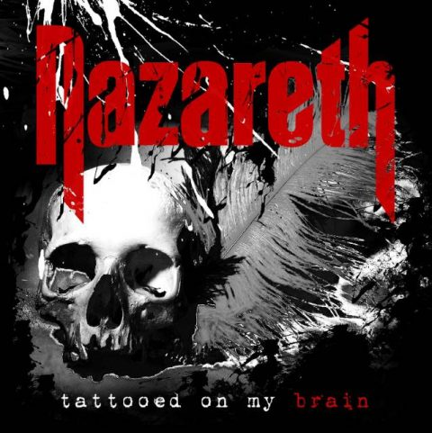 Nazareth - Tattooed On My Brain - Album Cover